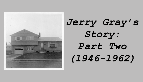 Jerry Gray's Story, Part Two
