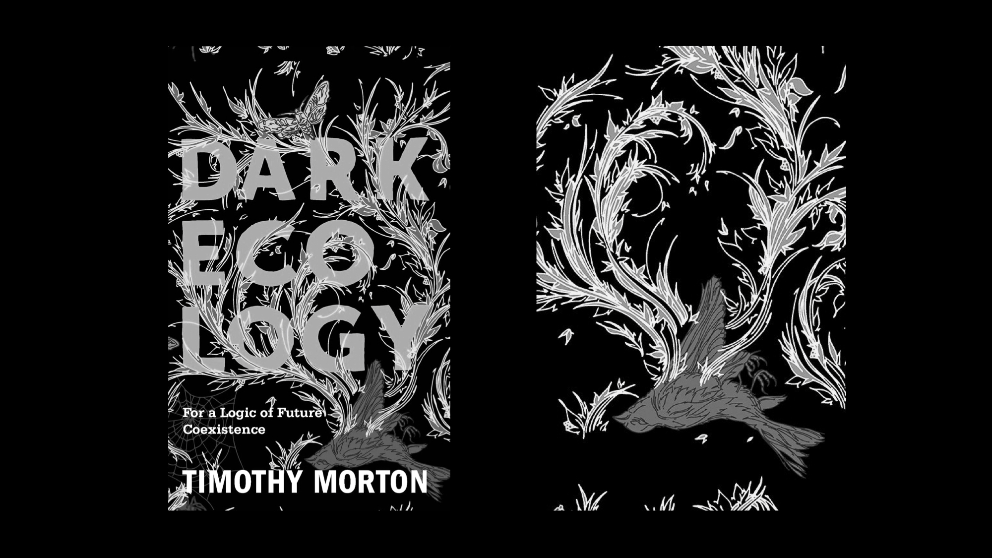 Cover of Timothy Morton's Dark Ecology shows plant life growing out of the remains of a dead sparrow, surrounded by a black background with a moth and cobweb in the background.