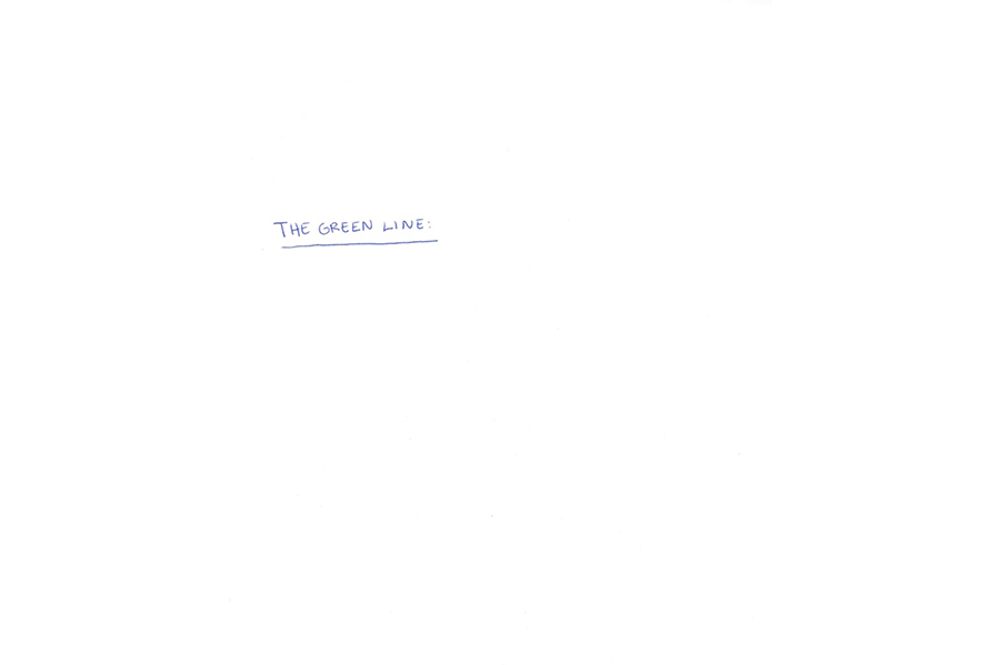 """The words """"The Green Line: handwritten and underlined in small writing."""