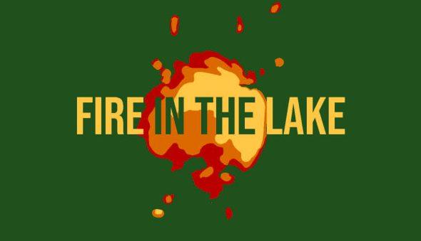 """Fire in the Lake: Writing from NYU's Creative Writing Program, 2019."""