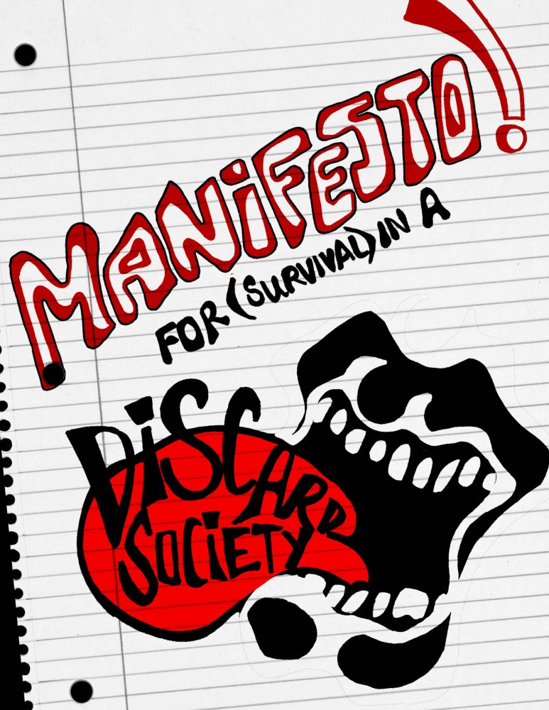 """Marker drawing on line paper, which reads """"Manifesto! For (survival in) a Discard Society. In the background is a black-and-white cartoon open mouth and bright red tongue."""